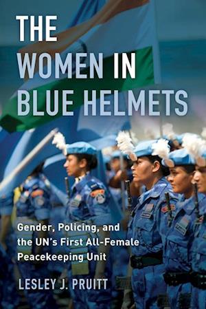 Women in Blue Helmets af Lesley J. Pruitt