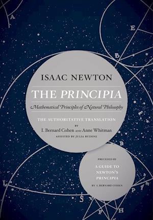 Principia: The Authoritative Translation and Guide af Sir Isaac Newton