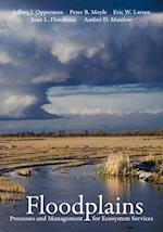 Floodplains af Peter B. Moyle, Jeffrey J. Opperman, Amber D. Manfree
