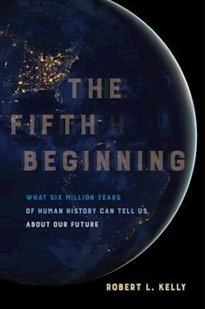 Fifth Beginning af Robert L. Kelly