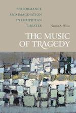 Music of Tragedy