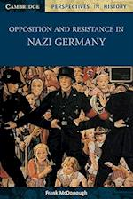 Opposition and Resistance in Nazi Germany af Frank Mcdonough