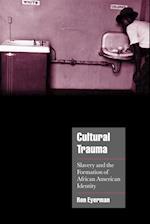 Cultural Trauma af Jeffrey C Alexander, Steven Seidman, Ron Eyerman