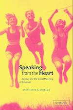 Speaking from the Heart (Norman and Charlotte Strouse Edition of the Writings of Thom)