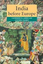 India Before Europe af Cynthia Talbot, Catherine B Asher