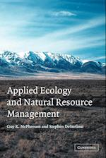 Applied Ecology and Natural Resource Management af Guy R. McPherson, Stephen Destefano