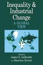 Inequality and Industrial Change af Maureen Berner