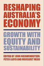 Reshaping Australia's Economy af Margaret Mead, John P Nieuwenhuysen, Peter Lloyd