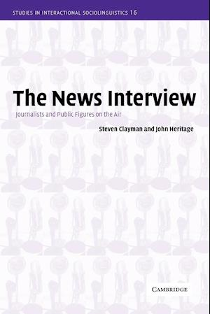 Bog, paperback The News Interview af Marjorie Harness Goodwin, Paul Drew, Steven Clayman