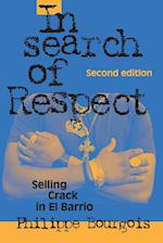 In Search of Respect (Structural Analysis in the Social Sciences, nr. 10)