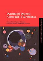 Dynamical Systems Approach to Turbulence af Predrag Cvitanovic, Mogens Hygum Jensen, Giovanni Paladin