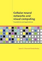 Cellular Neural Networks and Visual Computing