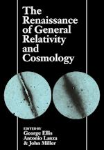 The Renaissance of General Relativity and Cosmology af John Miller, Antonio Lanza, George Ellis
