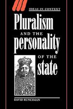 Pluralism and the Personality of the State (Ideas in Context, nr. 47)