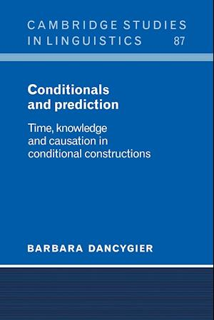 Conditionals and Prediction