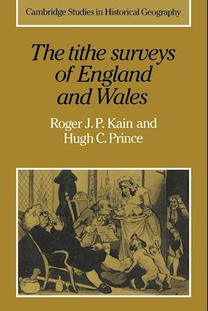 The Tithe Surveys of England and Wales