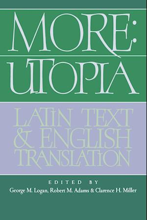 More: Utopia: Latin Text and English Translation