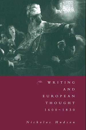 Writing and European Thought 1600 1830