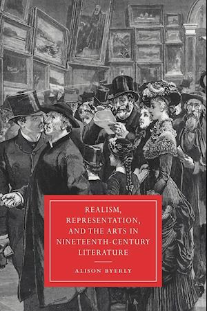 Realism, Representation, and the Arts in Nineteenth-Century Literature