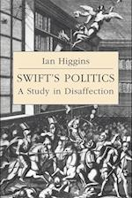 Swift's Politics af Howard Erskine hill, Ian Higgins, John Richetti