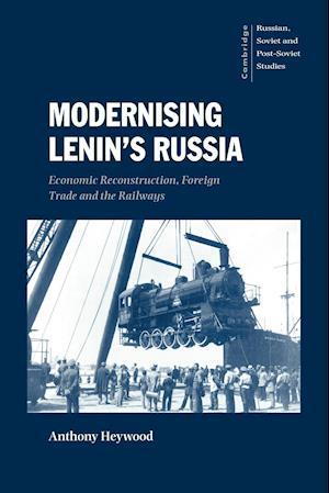 Modernising Lenin's Russia