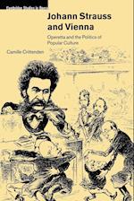 Johann Strauss and Vienna af Paul Robinson, Arthur Groos, Camille Crittenden