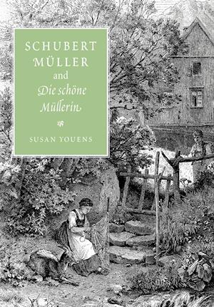 Schubert, Muller, and Die schoene Mullerin