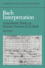 Bach Interpretation (Cambridge Musical Texts and Monographs)