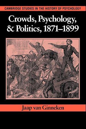 Crowds, Psychology, and Politics, 1871 1899