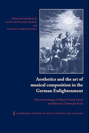 Aesthetics and the Art of Musical Composition in the German Enlightenment