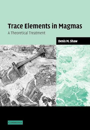 Trace Elements in Magmas