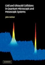 Cold and Ultracold Collisions in Quantum Microscopic and Mesoscopic Systems