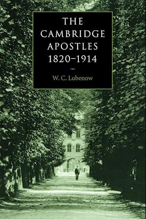 The Cambridge Apostles, 1820-1914