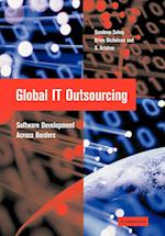 Global IT Outsourcing af Sundeep Sahay, Brian Nicholson, S Krishna