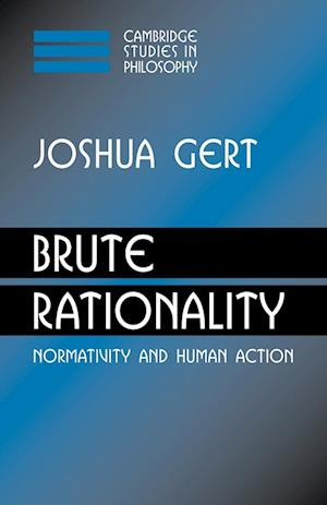 Brute Rationality