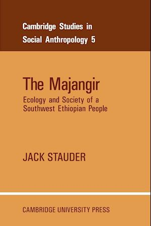 The Majangir: Ecology and Society of a Southwest Ethiopian People