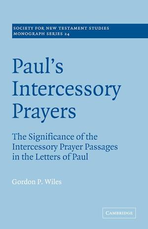 Paul's Intercessory Prayers