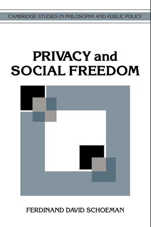 Privacy and Social Freedom