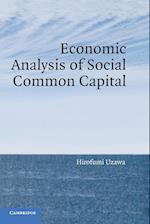 Economic Analysis of Social Common Capital