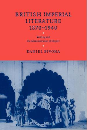 British Imperial Literature, 1870-1940