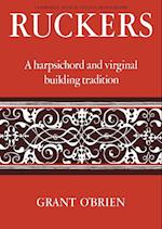 Ruckers (Cambridge Musical Texts and Monographs)
