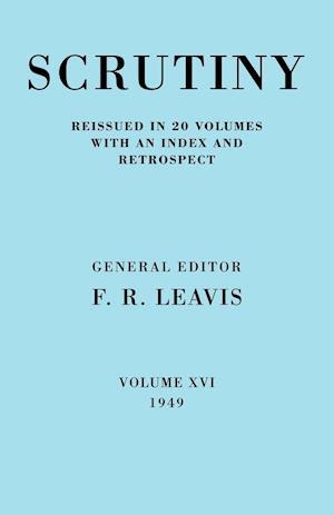 Scrutiny: A Quarterly Review vol. 16 1949