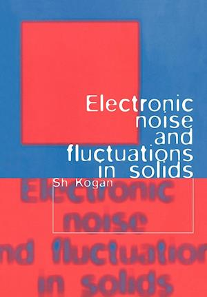 Electronic Noise and Fluctuations in Solids