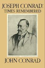 Joseph Conrad: Times Remembered af John Conrad
