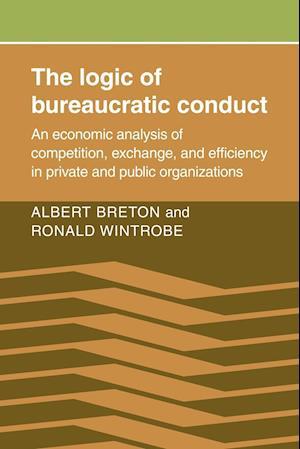 The Logic of Bureaucratic Conduct