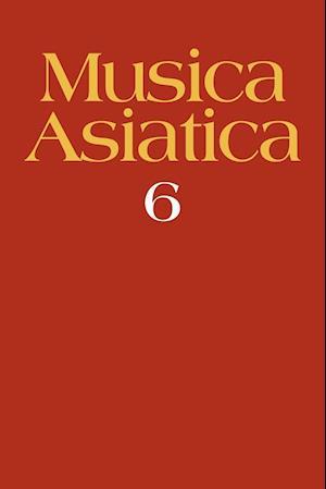 Musica Asiatica: Volume 6