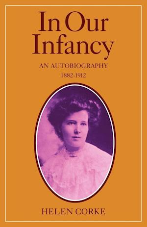 In Our Infancy, Part 1, 1882-1912