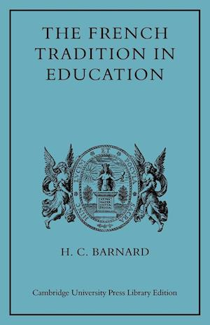 The French Tradition in Education