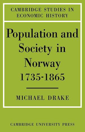 Population and Society in Norway 1735-1865