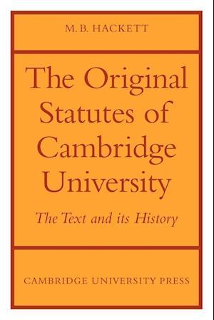 The Orignal Statutes of Cambridge University